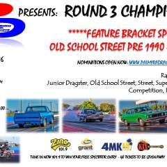 "ROUND 3 CHAMPIONSHIPS ""FEATURE BRACKET OLD SCHOOL STREET PRE 1990"""