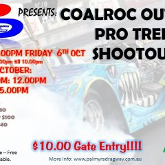 COALROC Outlaw Pro Tree Shootout!! – Saturday 7th October 2017